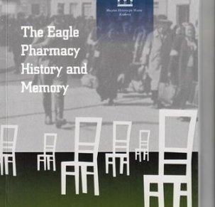 The Eagle Pharmacy History and Memory